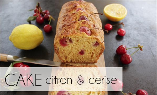 Cake citron / cerises (-34% de calories)