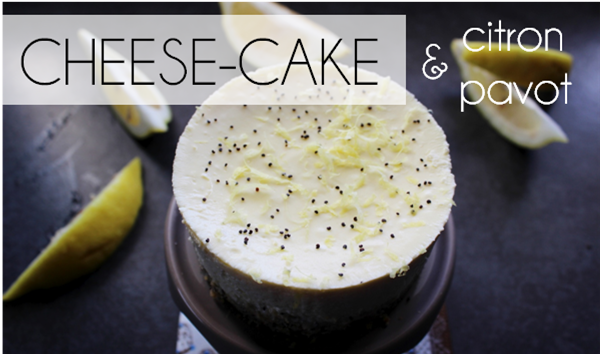 Cheese-cake citron / pavot (-56% de calories)