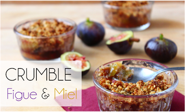 Crumble Figue / Miel (-48% de calories)