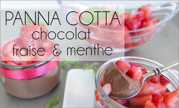 Panna cotta chocolat / menthe / fraise (-55% de calories)