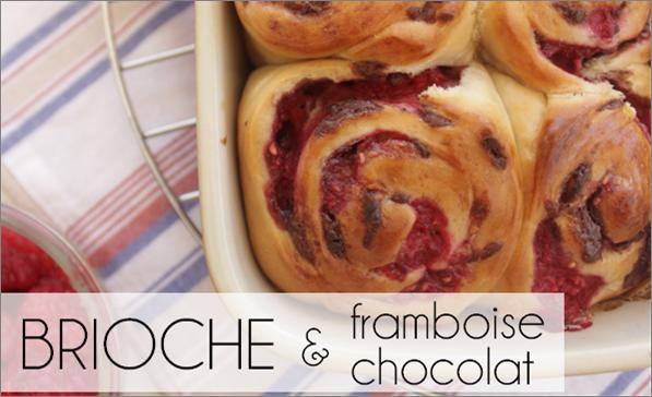 Brioche roulée chocolat / framboise