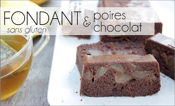 Fondant chocolat poire – sans gluten