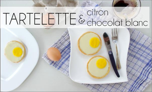 Tartelette citron / chocolat blanc