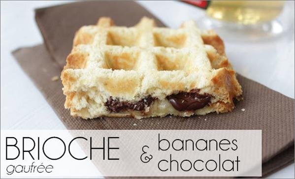 Brioche gaufrée chocolat / banane