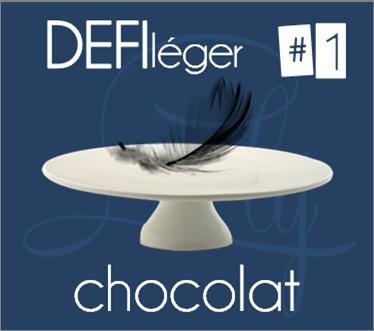 DEFI léger #1 - chocolat | le tableau