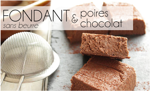 Fondant chocolat poire / sans beurre à la Multidélice