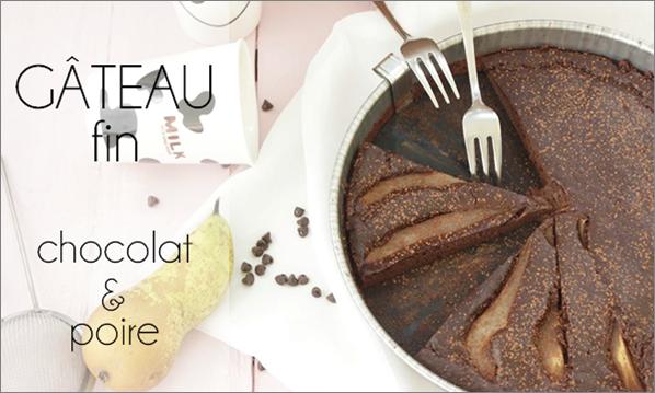 Gâteau fin chocolat poire (sans beurre, sans gluten)