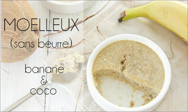 Moelleux banane coco (sans beurre)
