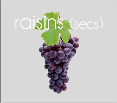 raisins et raisins secs