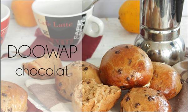 Doowap, briochettes au chocolat