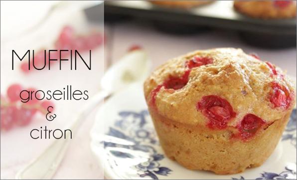Muffin groseille / citron (sans beurre)
