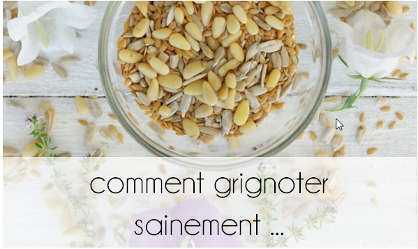 Comment grignoter sainement ...
