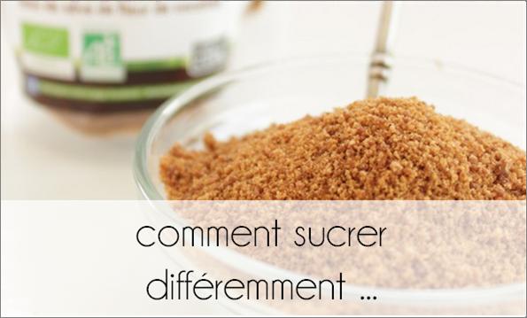 Comment sucrer différemment ...