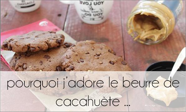 Pourquoi j'adore le beurre de cacahuète  ...