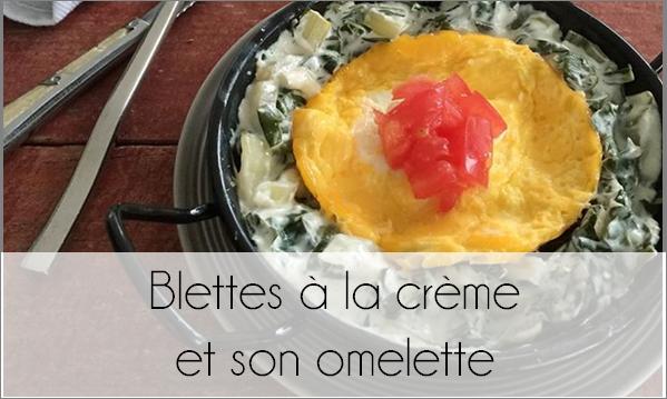 Blettes à la crème et son omelette