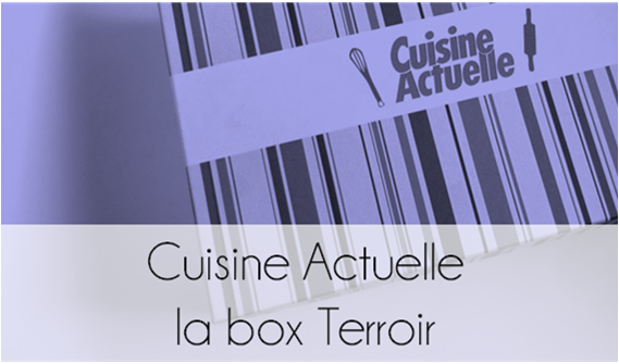 Découverte : La box Terroir de Cuisine Actuelle