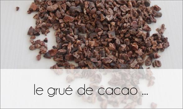 ZOOM : le grué de cacao