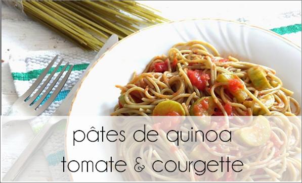Pâtes de quinoa tomate et courgette