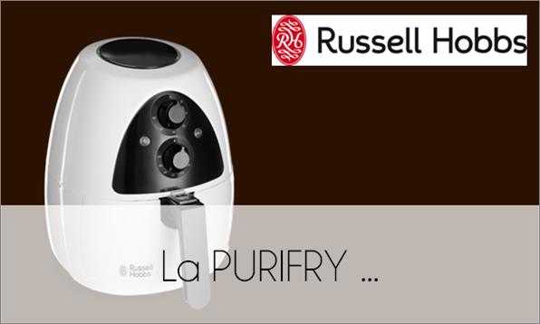 TEST : La PURIFRY de RUSSELL HOBBS