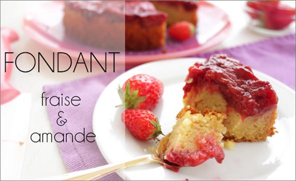 Fondant à la fraise et aux amandes (-44% de calories)