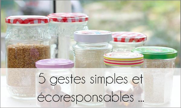 5 gestes simples et écoresponsables.