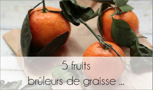 5 fruits brûleurs de graisse.