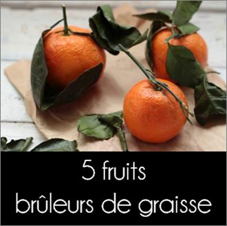 5_fruit_brul_graiss
