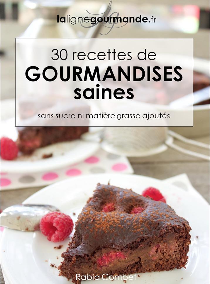 30 gourmandises saines sans sucre ni mati re grasse ajout s blogs de cuisine - Cuisine sans matiere grasse ...
