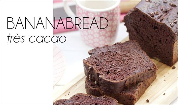 Bananabread très cacao.