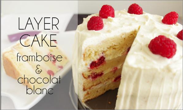 Layer cake aux framboises et au chocolat blanc (-33% de calories)