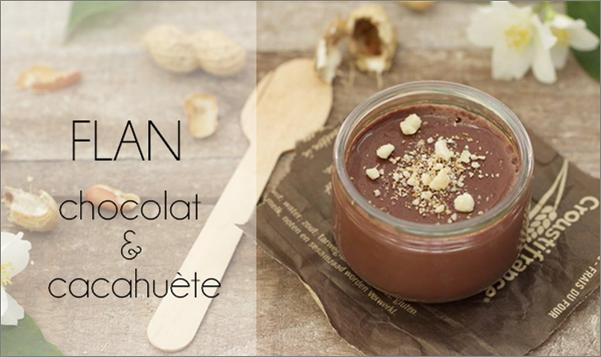 Flan chocolat & cacahuète (sans lactose).