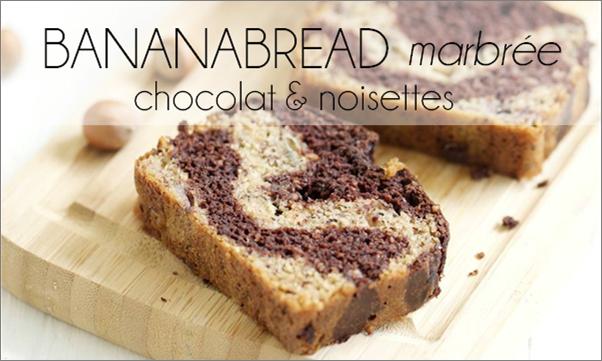 Bananabread marbré chocolat & noisette (sans beurre).