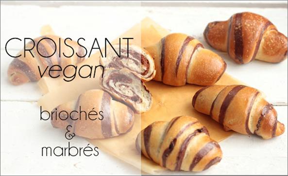 Croissants vegan briochés & marbrés.