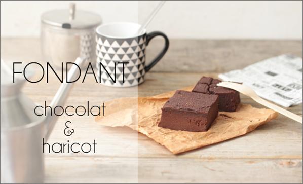 Fondant chocolat haricot (sans sucre, sans beurre, sans gluten et vegan).