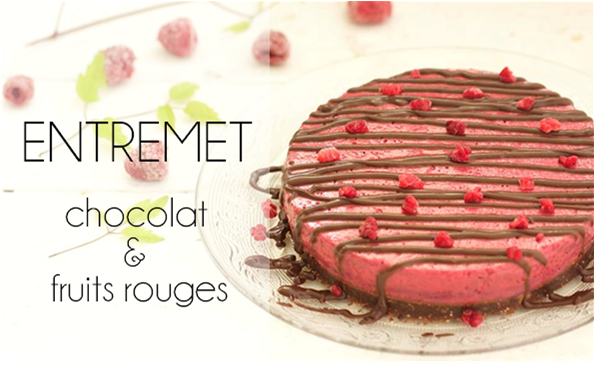 Entremet chocolat et fruits rouges (vegan & sans gluten).