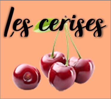 cerises