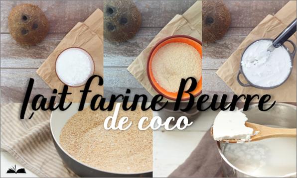 Comment faire du lait, du beurre et de la farine de coco ...