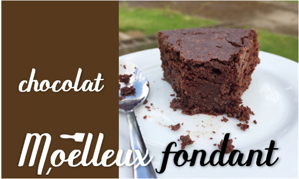 Moelleux fondant au chocolat.