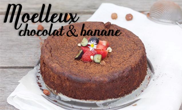 Moelleux chocolat & banane (sans farine, sans sucre, ni beurre).