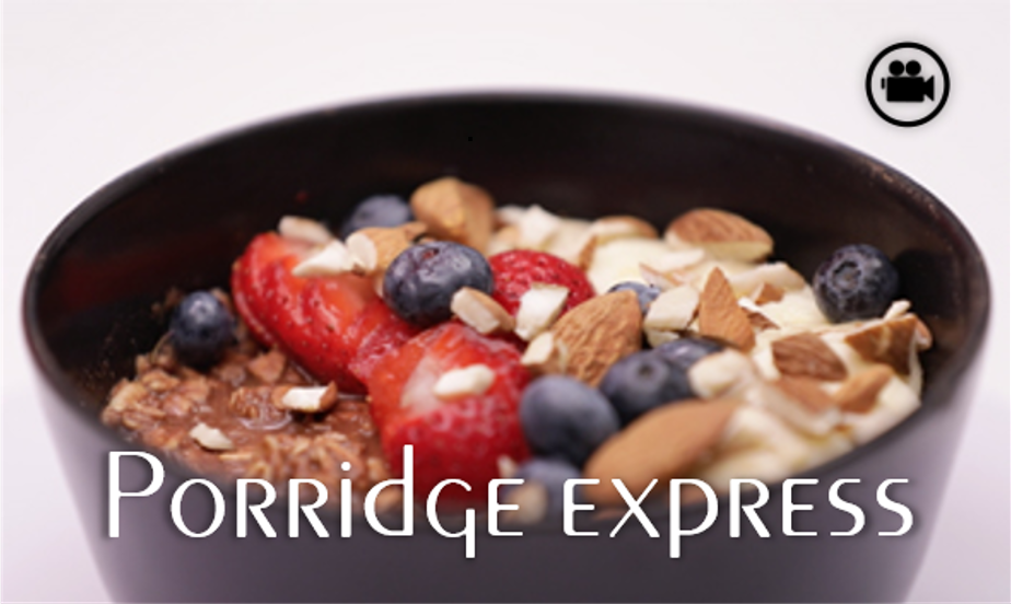 Vidéo : porridge express