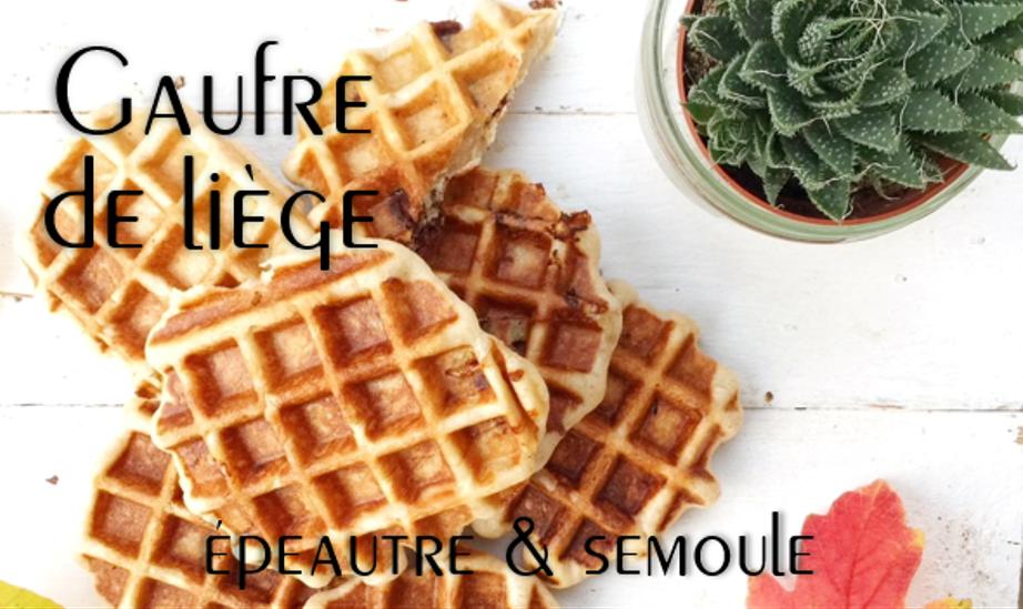 Gaufres de Liège épeautre & semoule (vegan).